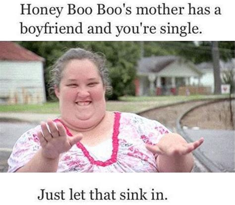 Do You Boo Boo Meme - mama june memes honey boo boo s mother has a boyfriend funnies pinterest my life
