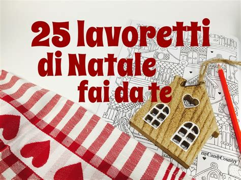 Bricolage Di Natale Per Bambini by Lavoretti Di Natale Fai Da Te 25 Semplici Idee Da