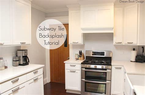 Easy Diy Subway Tile Backsplash Tutorial  Dream Book Design