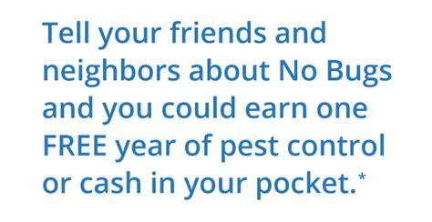 referral program  bugs organic pest control service