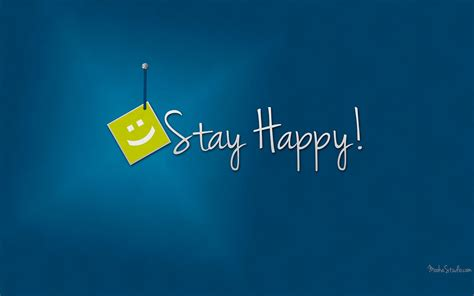 stay happy hd wallpaper  hd wallpaper pictures