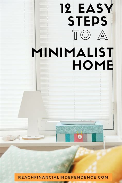 12 Easy Steps To A Minimalist Home  Reach Financial