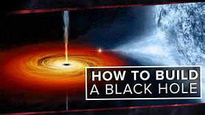 How to Build a Black Hole | Space Time | PBS Digital ...