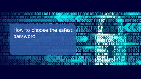 choose  safest password