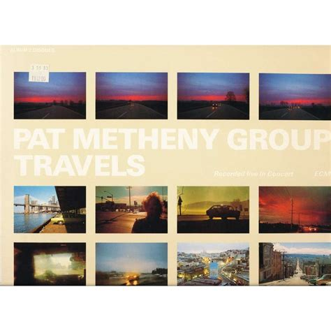 pat metheny travels travels recorded live in concert by pat metheny