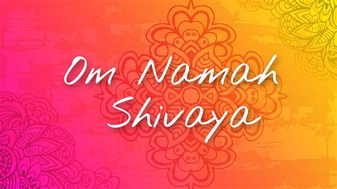 Om Namah Shivaya Chanting Of Lord Shiva