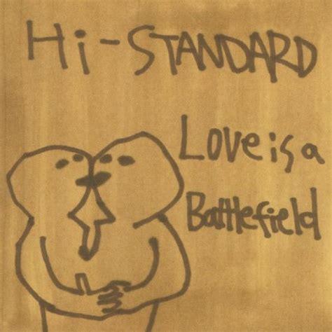 Histandard  Love Is A Battlefield  Sumally (サマリー