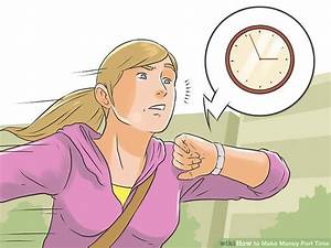 3 Ways to Make Money Part Time - wikiHow