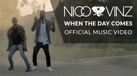 Nico & Vinz - When The Day Comes [Official Music Video ...