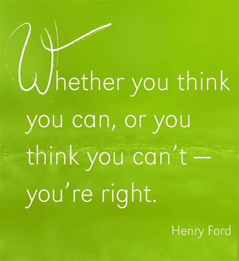 whether you think you can or you think you can t