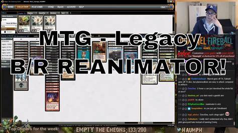 reanimator deck standard 2017 mtg legacy br reanimator