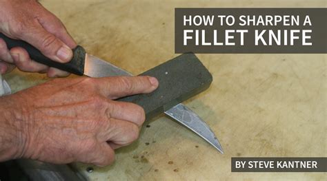 How To Sharpen A Fillet Knife  Fishtrackcom