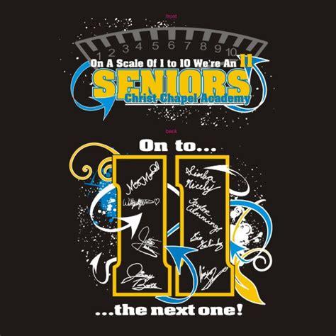 Home Design Ideas For Seniors by Shirt Senior Class Custom T Shirts Designs School