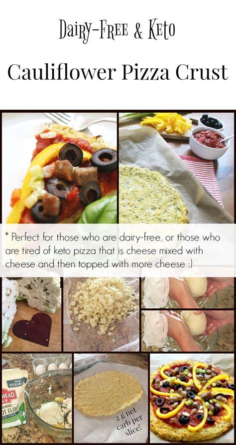 dairy  keto cauliflower pizza crust health home