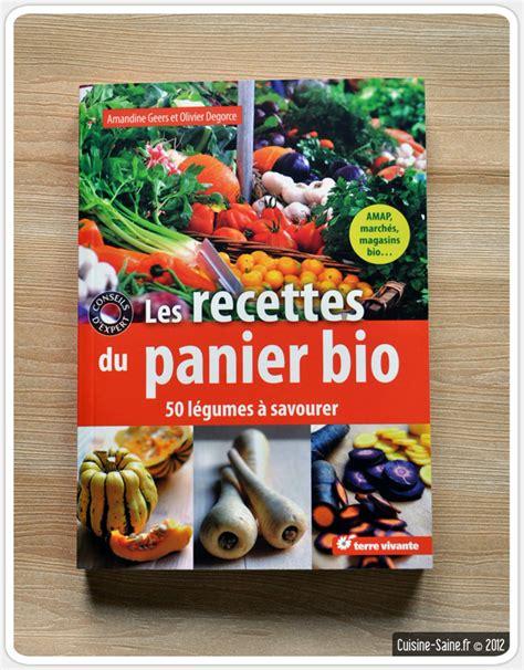 livre de cuisine bio toutes les recettes vapeur cuisine saine