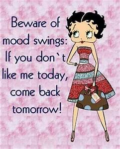 mood swings | Sarcastic | Pinterest
