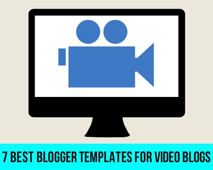 best blogger 7 best templates for blogs blogolect