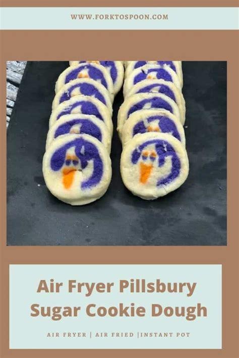 air fryer cookie dough pillsbury sugar recipes salt spoon