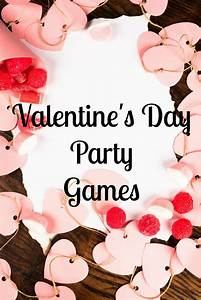 Valentine's Day Party Games for Kids- My Kids Guide