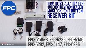 Wireless Receiver Outdoor Reader  Keypad Maglock Doorbell Exit Switch Installation Video