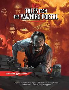 Dungeons  U0026 Dragons Rpg  Tales From The Yawning Portal