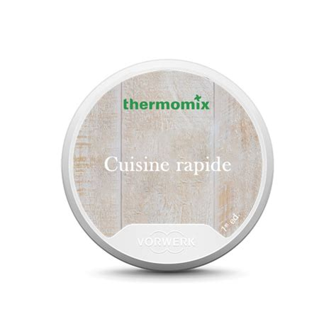cuisiner rapide fr tm5 receptensleutel cuisine rapide thermomix
