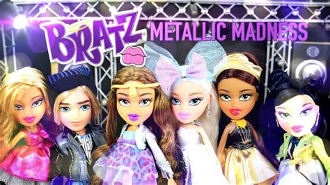 doll review  metallic madness bratz doll assortment