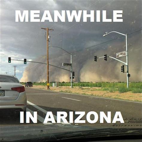Arizona Memes - quotes about arizona heat quotesgram