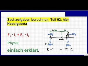 U Berechnen : hebelgesetz zweiseitiger hebel sachaufgaben berechnen teil 02 youtube ~ Themetempest.com Abrechnung