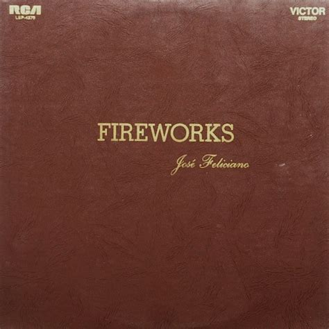 jose feliciano fireworks jos 233 feliciano fireworks at discogs