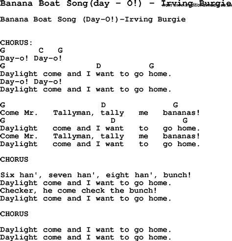 Banana Boat Song Lyrics by Song Banana Boat Song Day By O By Irving Burgie Song