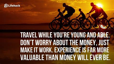 Travel While You're Young And Able