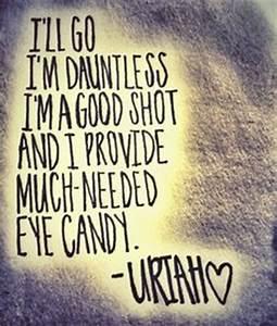 Divergent Trilo... Uriah Quotes
