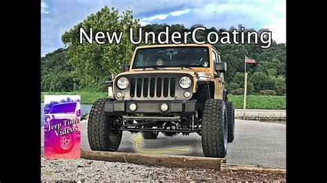Jeep Wrangler Undercoating