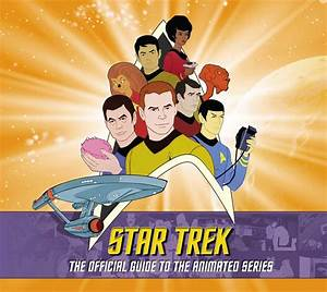 Book Review  Star Trek  The Official Guide To The Animated