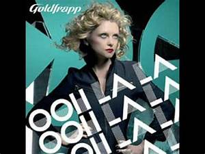 Ooh La La : goldfrapp ooh la la tiefschwarz dub youtube ~ Eleganceandgraceweddings.com Haus und Dekorationen