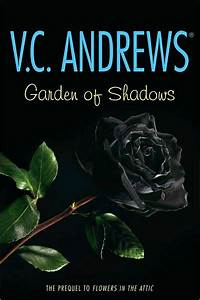 Garden of Shadows (Dollanganger Series #5) by V. C ...