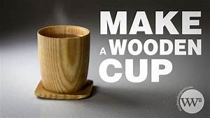 How to Make a wooden cup - YouTube