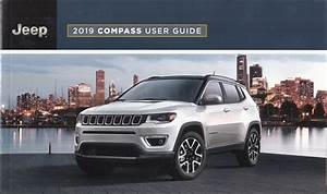 2019 Jeep Compass User Guide Owner U0026 39 S Manual Package With