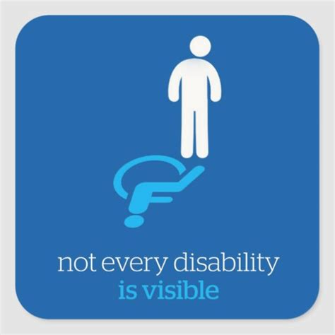 not all disabilities are visible square sticker zazzlecom