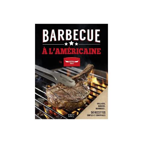 barbecue a l americaine barbecue a l americaine librairie gourmande