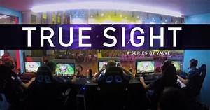 39Dota 239 Show 39True Sight39 Exposes The Friction Between