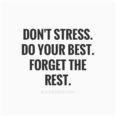 Dont Stress Do Your Best Forget The Slickwords