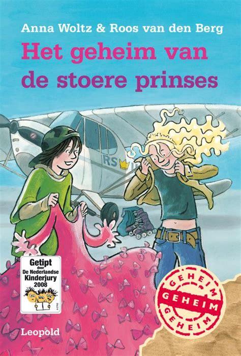 bestel het geheim van de stoere prinses van anna woltz voordelig bij de grootste