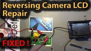 250 Reversing Camera Flickering Lcd Screen Repair