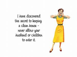 Funny cleaning ... Funny Household Quotes