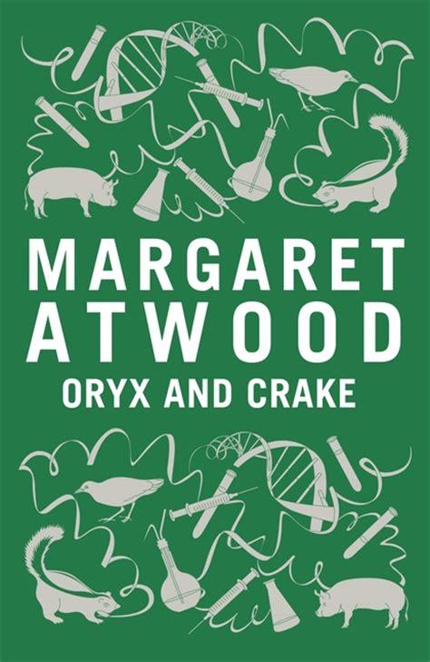 Oryx and Crake: Margaret Atwood: Bloomsbury Paperbacks