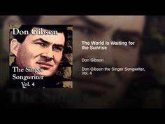 1000+ images about don gibson songs on youtube on ...