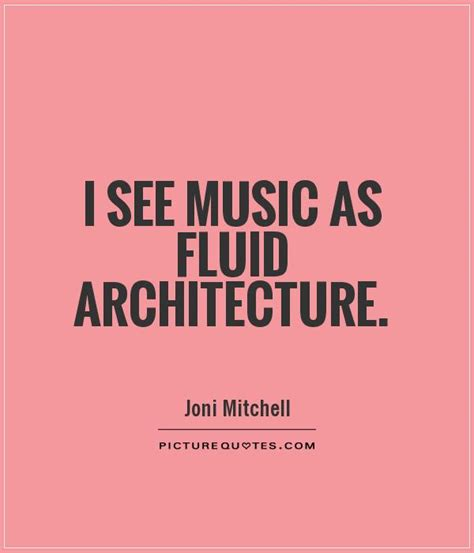 Architecture Quotes & Sayings  Architecture Picture Quotes
