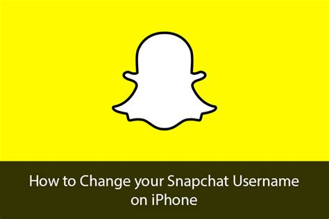 how to snapchat iphone how to change your snapchat username on iphone